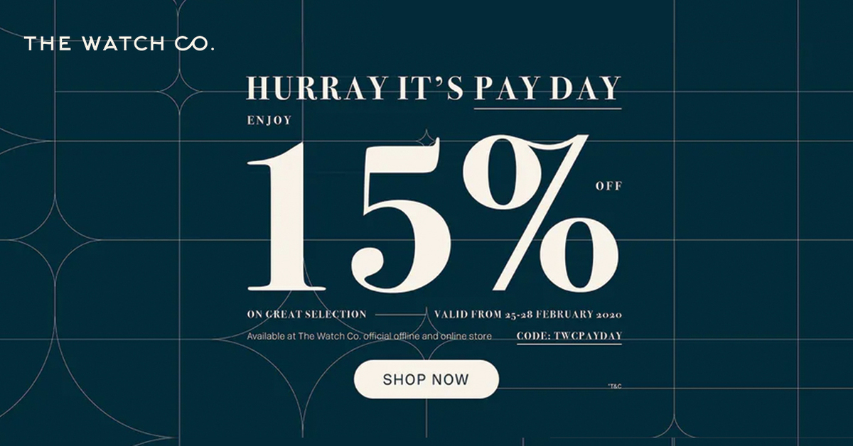 Hurray, It's Pay Day Enjoy 15% by The Watch Co